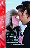 img - for Free Fall: AND To the Max (Silhouette Desire) book / textbook / text book