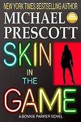 Skin in the Game (Bonnie Parker, PI Book 4)