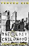 The Lost Childhood, Yehuda Nir, 0439163897