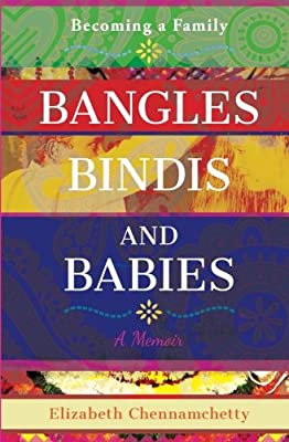Bangles, Bindis and Babies: Becoming a Family