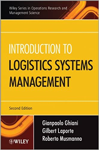 Introduction to logistics systems management wiley essentials in introduction to logistics systems management wiley essentials in operations research and management science gianpaolo ghiani gilbert laporte fandeluxe Image collections