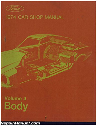 365-126-74D Used 1974 Ford Car Shop Manual Volume 4 Body