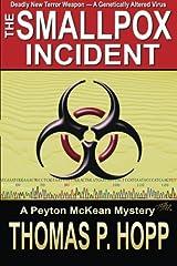 The Smallpox Incident (Peyton McKean Mysteries) (Volume 1) Paperback