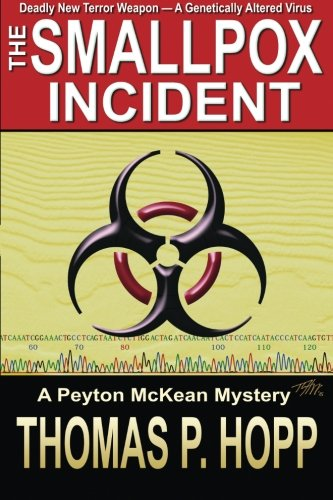 The Smallpox Incident (Peyton McKean Mysteries) (Volume 1) pdf epub