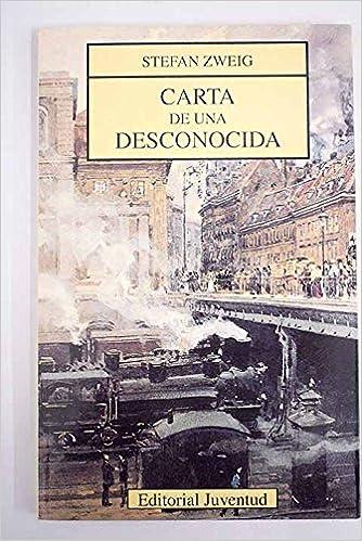 Carta de una desconocida: Amazon.es: Stefan Zweig: Libros