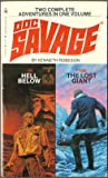Hell Below / The Lost Giant (Doc Savage Nos. 99 & 100)