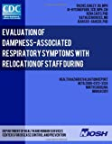 Evaluation of Dampness-Associated Respiratory Symptoms with Relocation of Staff During Remediation of an Elementary School, Rachel Bailey and Ju-Hyeong Park, 1493564943