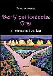 Der Y psi lonische Grat: (1 chic saal in 3 thai len)
