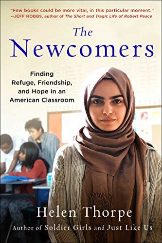 Book Cover: The Newcomers: Learning a New Language and Making a New Home in a Place Called America
