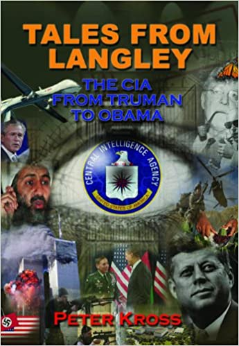 Book Tales From Langley: The CIA from Truman to Obama