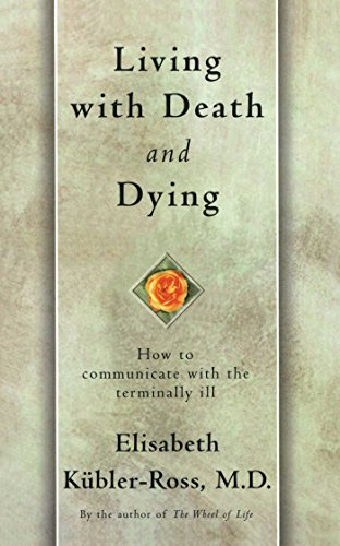 Living with Death and Dying (English Edition) por [Kübler-Ross, Elisabeth]