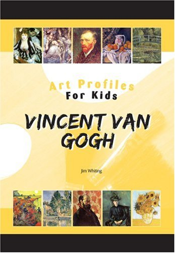 Vincent Van Gogh (Art Profiles for Kids)