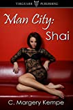 Man City: Shai: The Man City Series: #1