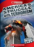 America's Struggle with Terrorism, Mark Friedman, 053126551X