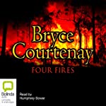 Four Fires | Bryce Courtenay