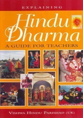 Explaining Hindu Dharma: A Guide for Teachers