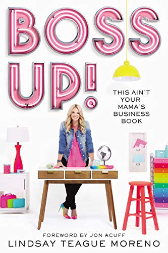 Boss Up!: This Ain't Your Mama's Business Book from HarperCollins Christian Pub.