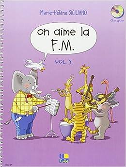 Book's Cover of On aime la F.M. Volume 3 (Français) Partition – 31 août 2007