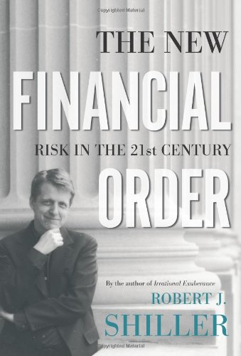 The New Financial Order: Risk in the 21st Century (Risk Management And Financial Institutions 3rd Edition)