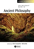The Blackwell Guide to Ancient Philosophy (Blackwell Philosophy Guides, Vol. 13)