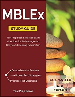 MBLEx Study Guide: Test Prep Book & Practice Exam Questions for the Massage and Bodywork Licensing Examination