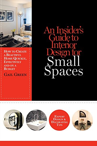 Cheap  An Insider's Guide to Interior Design for Small Spaces: How to Create..