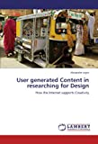 User Generated Content in Researching for Design, Alexandre Joyce, 3838390601