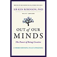 Out of Our Minds - the Power of Being Creative,   Third Edition
