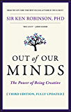 Out of Our Minds: The Power of Being Creative (English Edition)