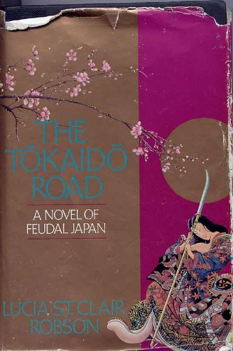 The Tokaido Road: A Novel of Feudal - Mall Plains Stores South