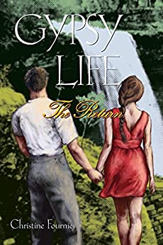 Gypsy Life: The Return (Broadway Gypsy Lives Book 5) by [Fournier, Christine]