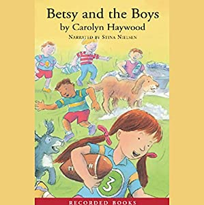 Betsy and the Boys Audiobook