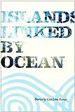 Islands Linked by Ocean, Lisa Linn Kanae, 0910043795
