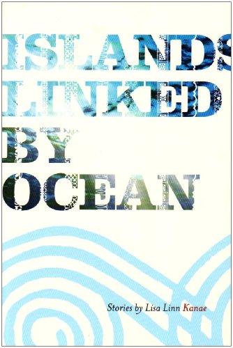 Islands Linked by Ocean (Bamboo Ridge, Journal of Hawai'i Literature and Arts)