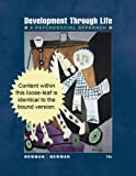 Cengage Advantage Books: Development Through Life : A Psychosocial Approach, Newman, Barbara M. and Newman, Philip R., 111134468X