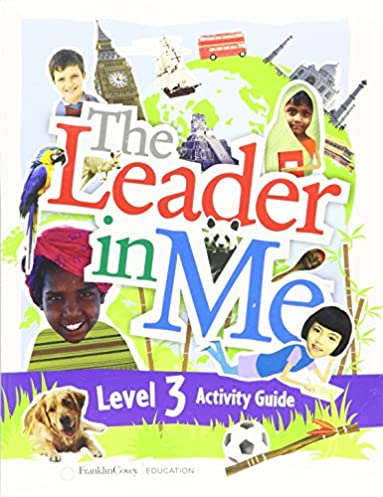 the leader in me level 3 student activity guide sean covey rh amazon ca Guide Me in Your Truth leader in me activity guides