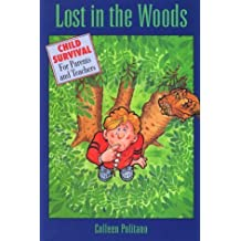Lost in the Woods by Colleen Politano (1993-08-03)