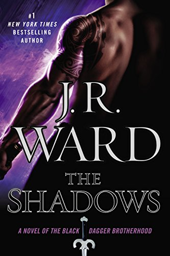 The Shadows - Book #13 of the Black Dagger Brotherhood