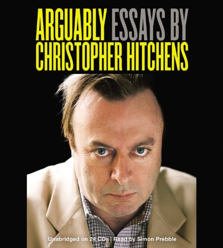 british essayist christopher hitchens Author, commentator and polemicist christopher hitchens was born in portsmouth in 1949, the son of a naval officer and a former wren his early years were privileged and traditional packed off to.