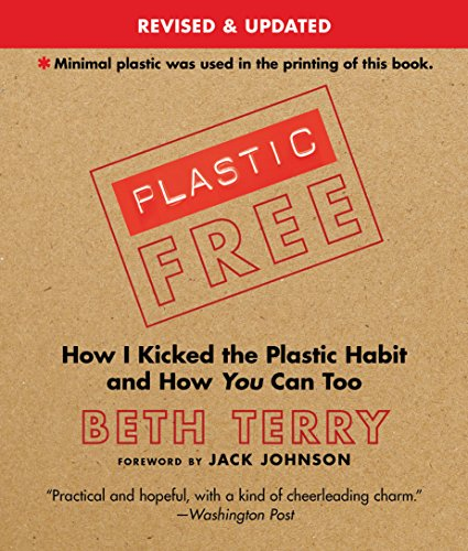 Plastic-Free: How I Kicked the Plastic Habit and How You Can - Eye To An Fake How Test
