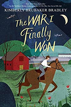 The War I Finally Won by [Bradley, Kimberly Brubaker]