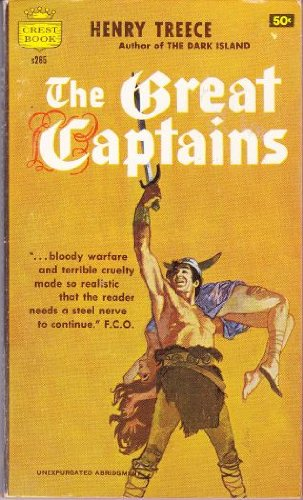 The Great Captains (Crest Book s265 ), Henry Treece