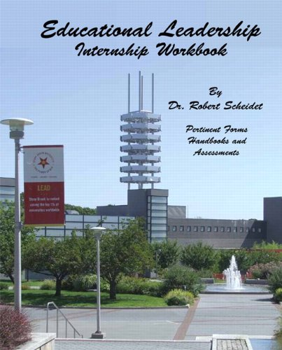 Educational Leadership: Internship Workbook