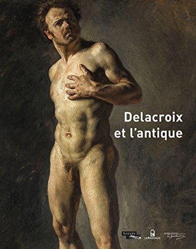 Delacroix et l'antique Dominique de Font-reaulx