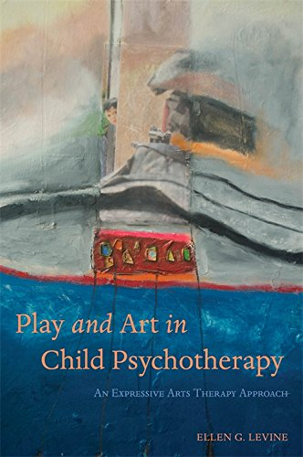 Play and Art in Child Psychotherapy: An Expressive Arts Therapy Approach Pdf