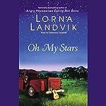 Oh My Stars | Lorna Landvik