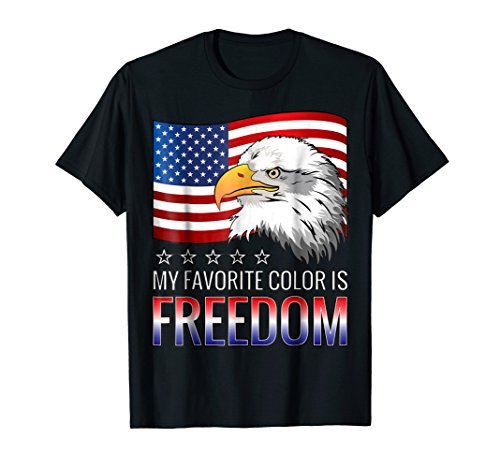 My Favorite Color Is Freedom T Shirt USA Proud T-Shirt ()