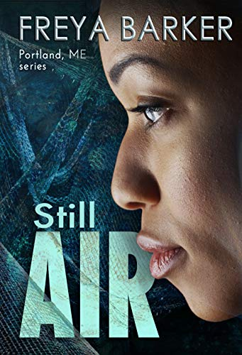 Still Air (Portland, ME, novels Book ()