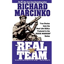 The Real Team: Rogue Warrior (Rogue Warrior Series)