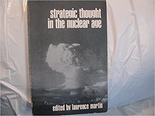 Strategic Thought in the Nuclear Age